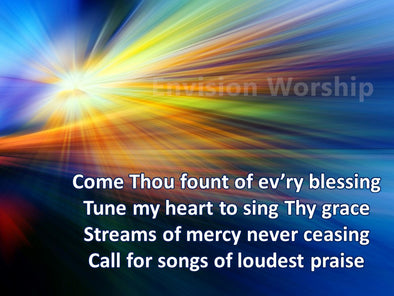 Come Thou Fount of Every Blessing Worship slides