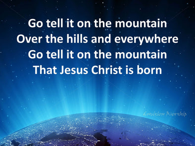 Go tell it on the mountain church powerpoint with stunning image that resonates with today's Seekers.