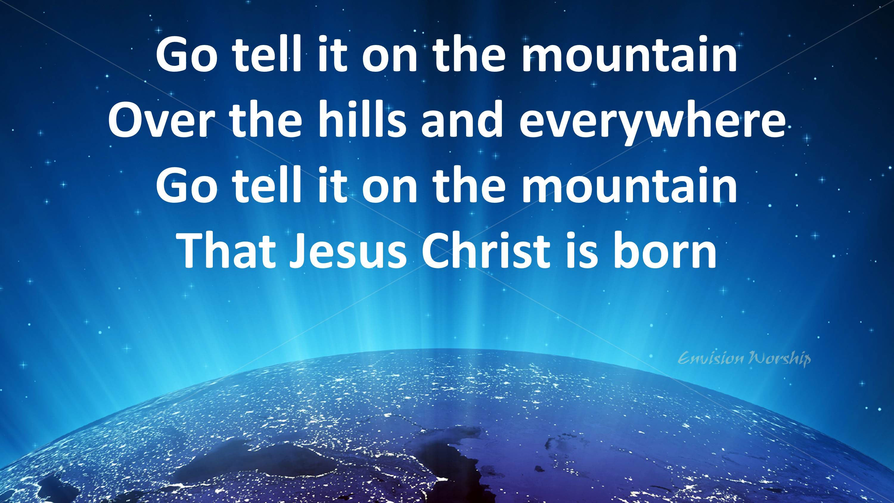 Go Tell It On The Mountain with lyrics - Gorgeous contemporary image