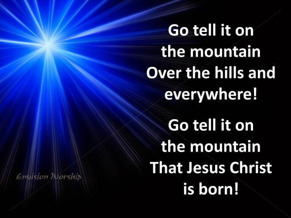 Go tell it on the mountain church slide with stunning star.
