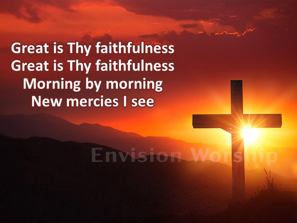 Great Is Thy Faithfulness slides with lyrics