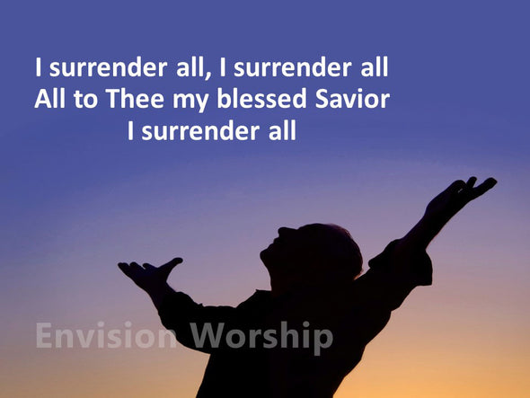 I Surrender All Church worship slides with lyrics