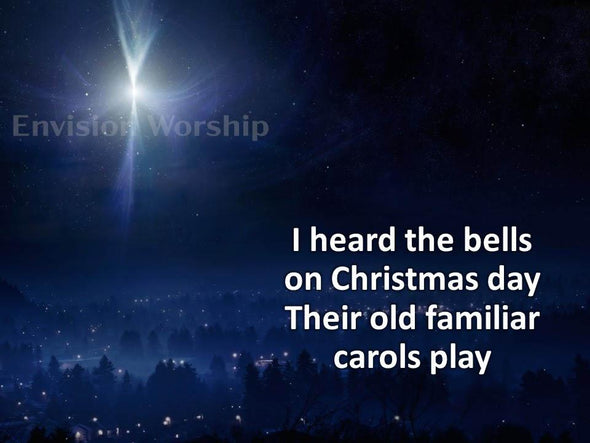 I Heard The Bells On Christmas Day Christmas Carol