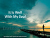 It is well with my soul slides