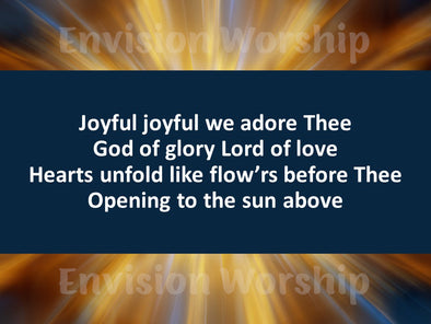 Joyful joyful we adore thee worship slides