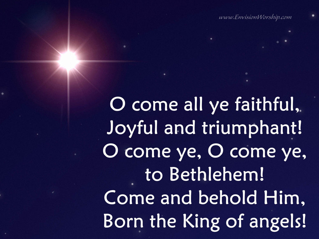O Come All Ye Faithful with lyrics included - Ready to use!