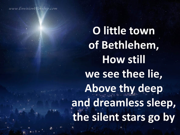 O Little Town of Bethlehem slides