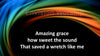Amazing Grace Christian PowerPoint with lyrics included
