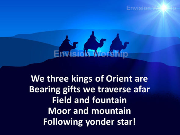 """We Three Kings Of Orient Are"" church slides"