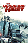 The Hurricane Heist (UHD/4K)