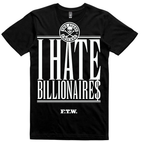 I Hate Billionaires Tshirt | The Alley