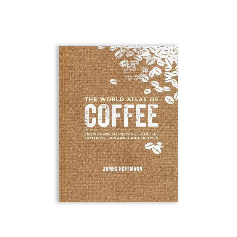 The World Atlas Of Coffee - Espresso Workshop