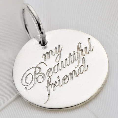 Beautiful Friend Charm