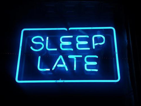 // Sleep Late //