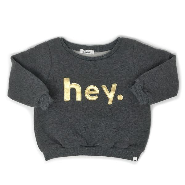 "oh baby! Brooklyn Boxy Sweatshirt - ""hey"" - Charcoal"