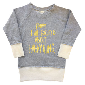"oh baby! 80's Sweatshirt - ""Today I Am Excited About Everything"" Gold Foil - Heather Gray - oh baby!"