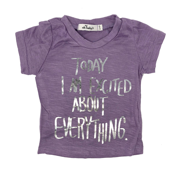 "oh baby! Short Sleeve Bamboo Slub Tee - ""Today I Am Excited About Everything"" Silver - Lilac"