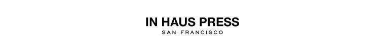 In Haus Press