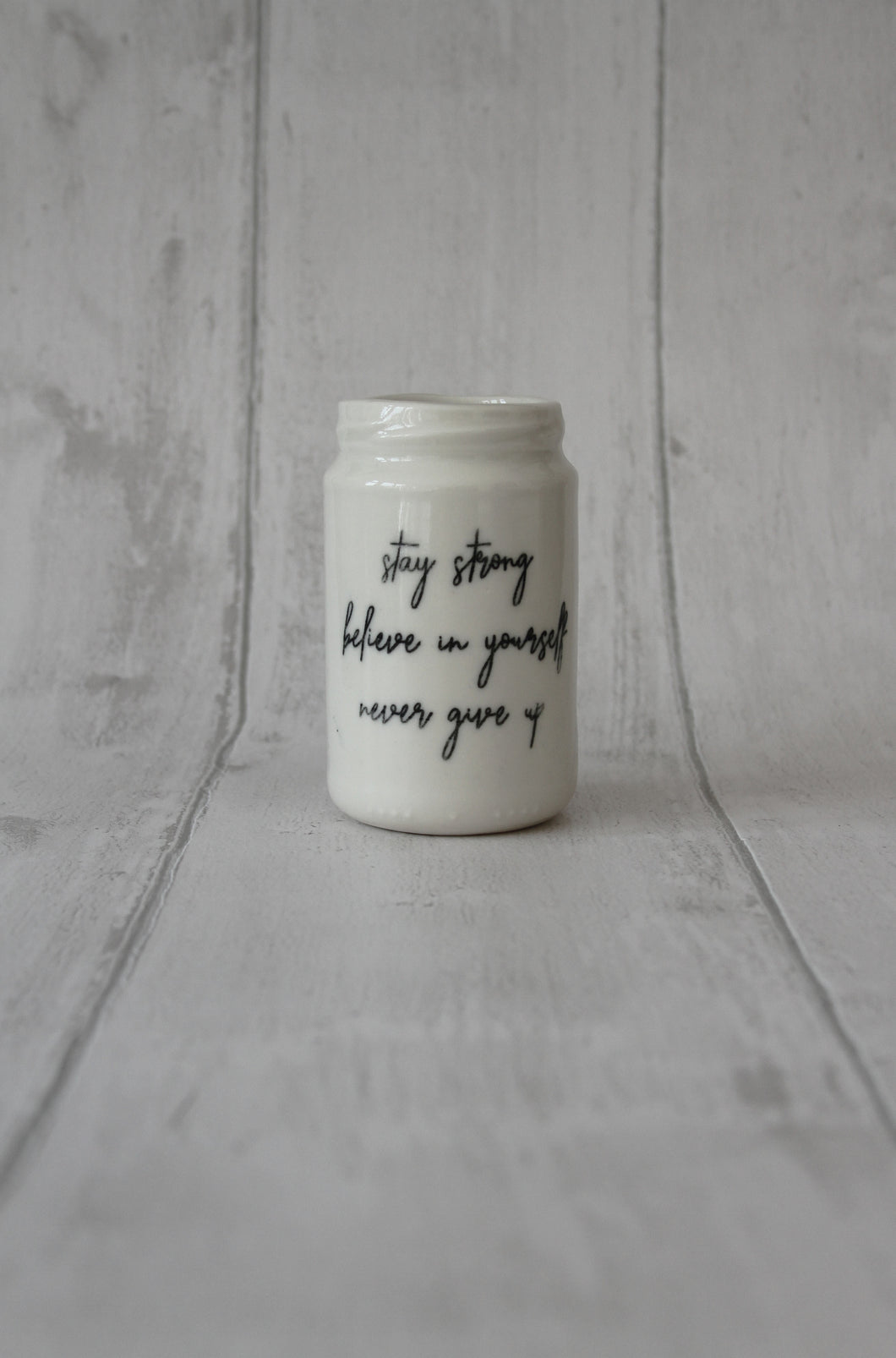 Large Porcelain Jar - Stay strong believe in yourself never give up