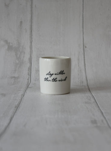 Medium Porcelain Jar - Stay wilder than the wind
