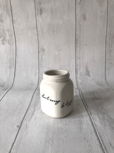 Square Porcelain Jar - don't worry be happy