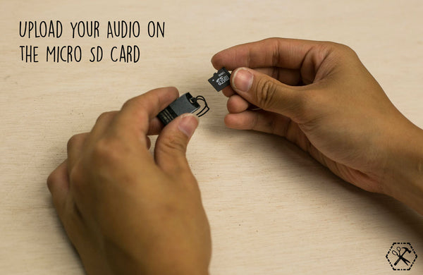 upload your audio on the micro sd card