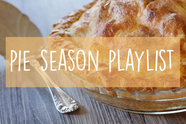 pie season playlist