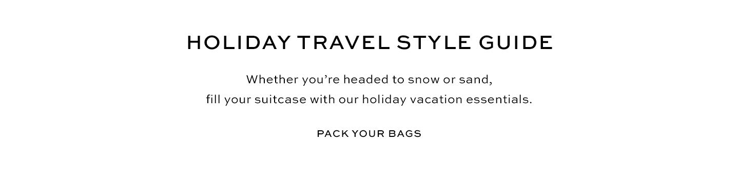 Holiday Travel Style Guide