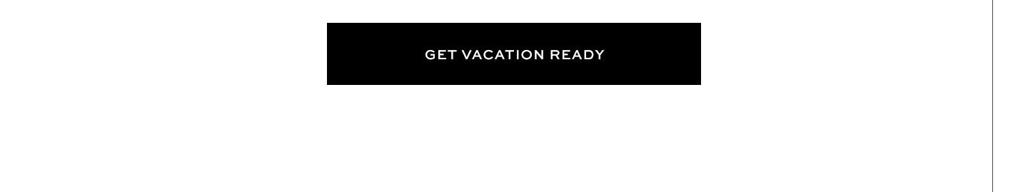 Get Vacation Ready