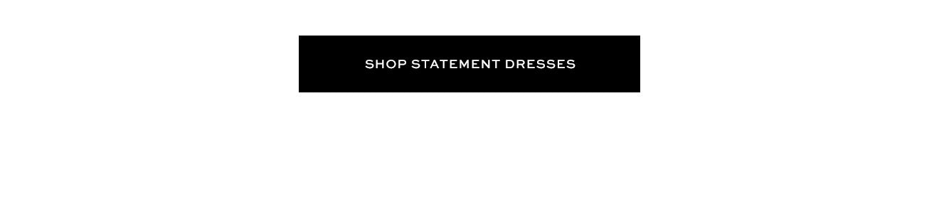 Shop Statement Dresses
