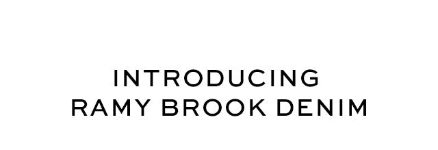 Introducing Ramy Brook Denim