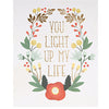 You Light Up My Life Print