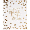 You Sparkle You Shine Print