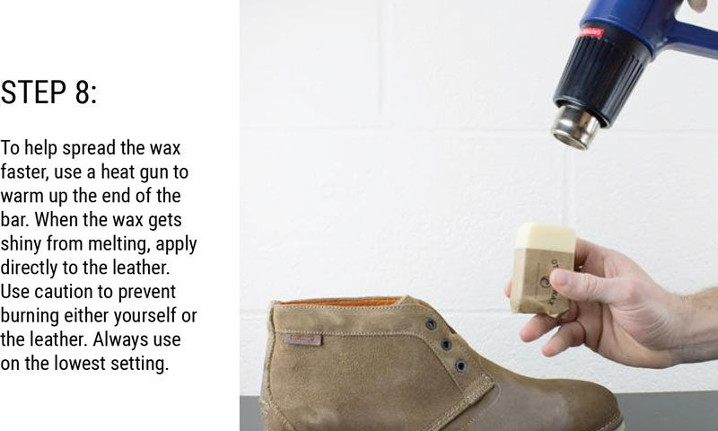 Step 8: To help spread the wax faster, use a heat gun to warm up the end of the bar. When the wax gets shiny from melting, apply directly to the leather. Use caution to prevent burning either yourself or the leather. Always use on the lowest setting.