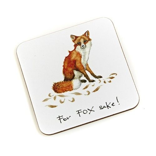"""For Fox Sake!"" Coaster"