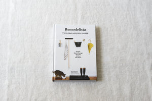 Remodelista, The Organized Home