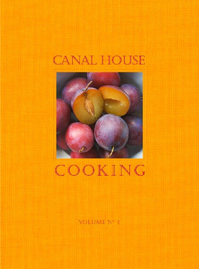 Canal House Vol. 4