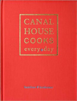 Canal House Cooks everyday