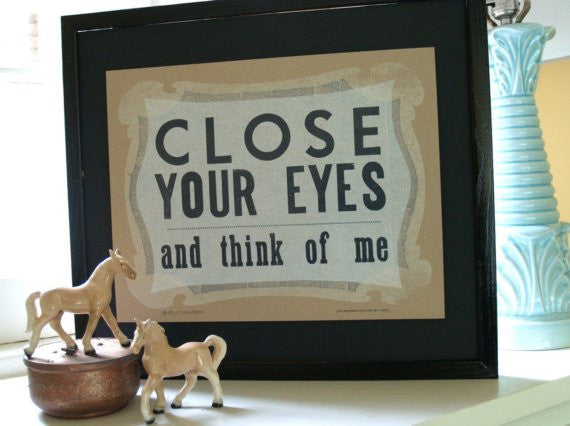 Close Your Eyes Print