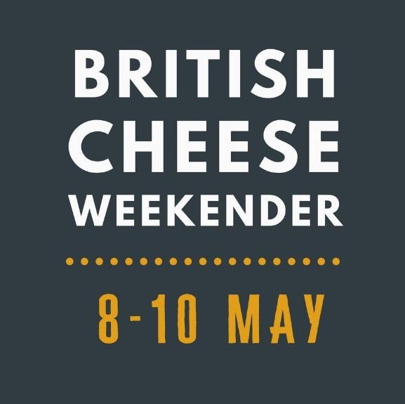 British Cheese Weekender – 8th to 10th May 2020