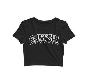 "Black ""SHEESH!"" Crop Top"