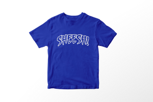 SHEESH! Tee (Blue+White)