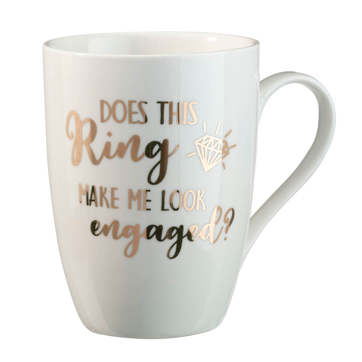 """Does This Ring Make Me look Engaged"" Coffee Mug"