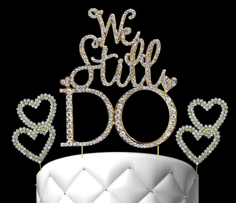 Gold Cake Toppers We Still Do Crystal Cake Topper with 2 Hearts Cake Picks