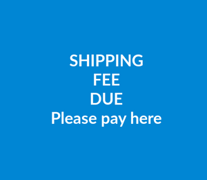 Shipping Fees Still Due- International - Canada