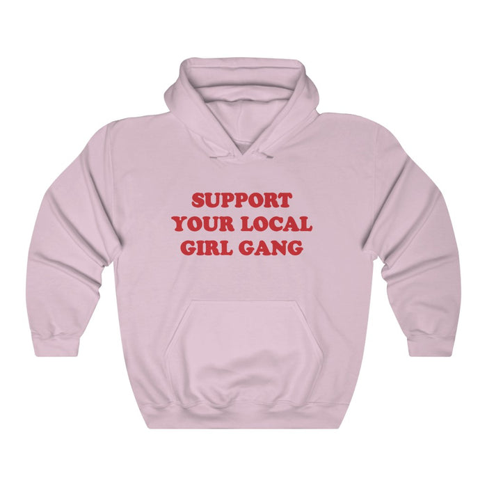 Support Your Local Girl Gang Hoodie - Trendy Winter Kpop Hoodies Kpop Fashion - Kpop Hooded Sweater