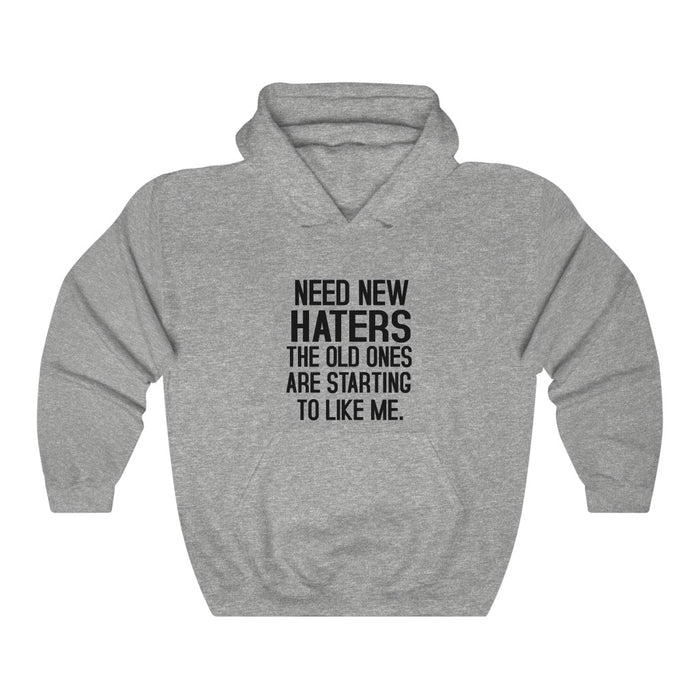 Need New Haters The Old Ones Are StarTing To Like Me Hoodie - Trendy Winter Kpop Hoodies - Kpop Hooded Sweater