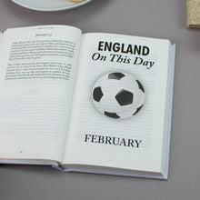 Load image into Gallery viewer, Personalised England International Football On This Day Book