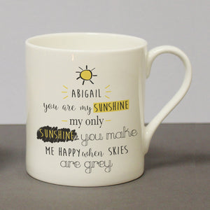 Personalised You Are My Sunshine Bone China Mug