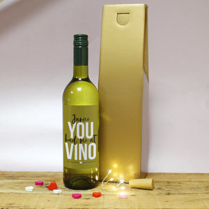 You Had Me At Vino Personalised White Wine
